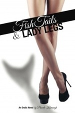 Fish Tails and Lady Legs