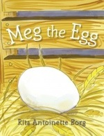 Meg the Egg by Rita Antoinette Borg