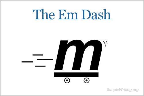 How to use the em dash.