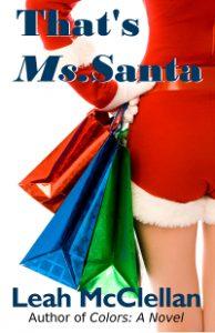 That's Ms. Santa